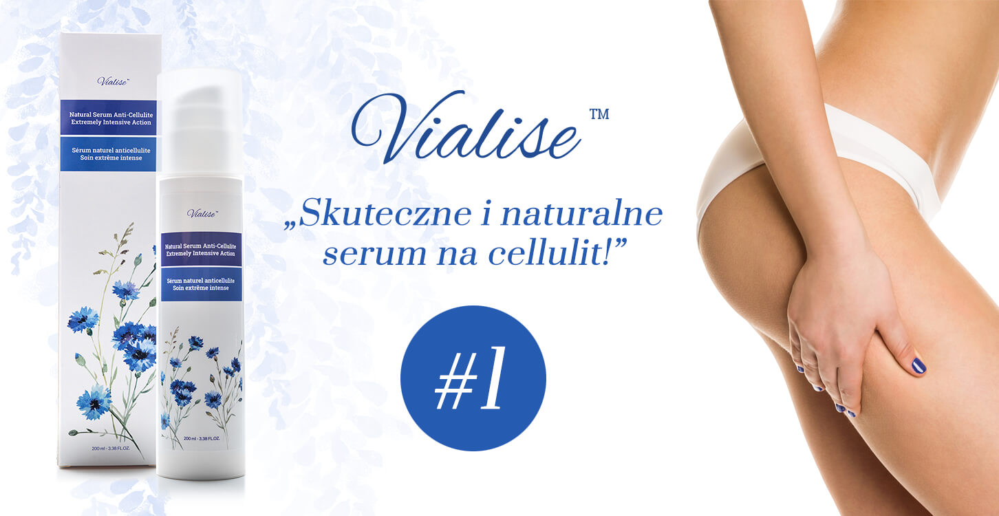 Vialise - ranking kremów na cellulit