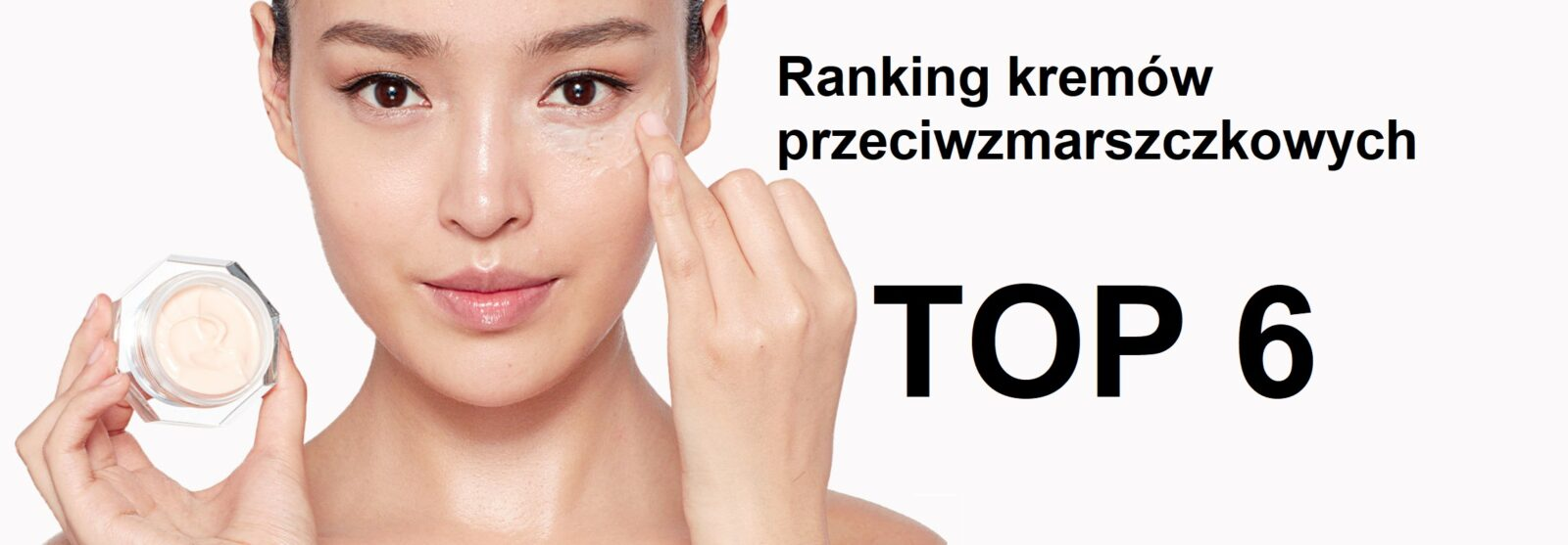 ranking kremów przeciwzmarszczkowych